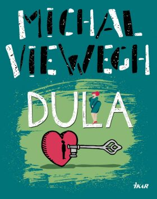 Dula - Michal Viewegh