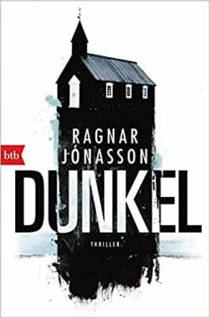 Dunkel: Thriller - Ragnar Jónasson