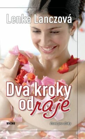 Dva kroky od ráje - Lenka Lanczová