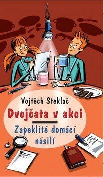 Dvojčata v akci Zapeklité domácí násilí - Vojtěch Steklač, Milan Starý
