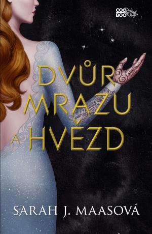 Dvůr mrazu a hvězd - Sarah J. Maasová