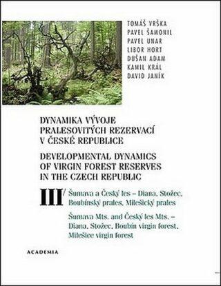 Dynamika vývoje pralesovitých rezervací v České republice III. - Vrška Tomáš
