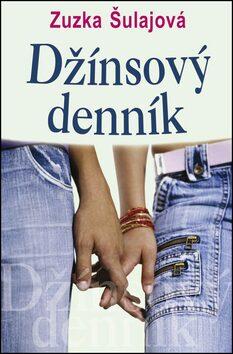 Džínsový denník - Zuzana Šulajová