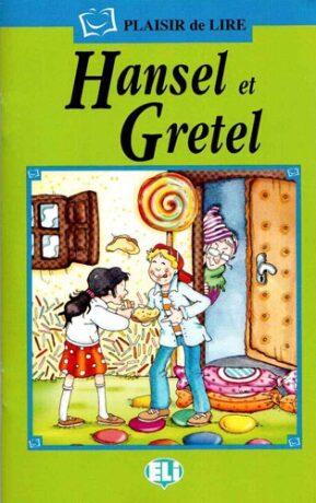 ELI - F - Plaisir de Lire - Hansel et Gretel + CD
