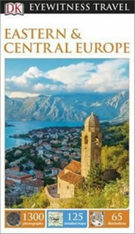 Eastern and Central Europe - DK Eyewitness Travel Guide - Dorling Kindersley