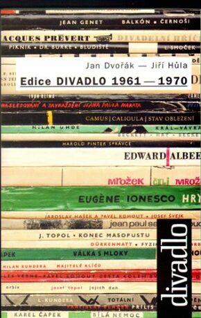 Edice DIVADLO 1961 - 1970 - Jan Dvořák, Jiří Hůla