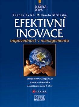 Efektivní inovace - Zdeněk Dytrt