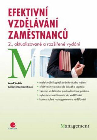 Efektivní vzdělávání zaměstnanců - Alžběta Kucharčíková, Josef Vodák