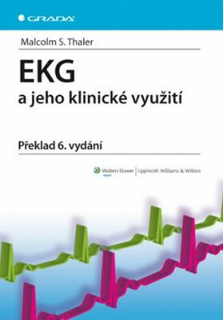EKG a jeho klinické využití - Thaler Malcolm S.