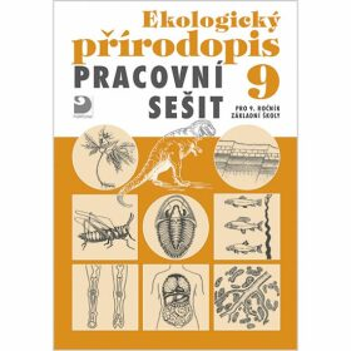 Ekologický přírodopis Pracovní sešit 9 - Danuše Kvasničková