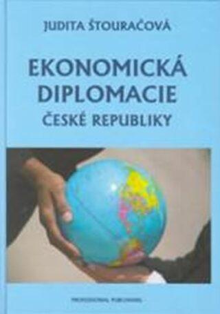 Ekonomická diplomacie České republiky - Štouračová Judita