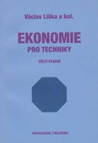 Ekonomie pro techniky 3.vyd. - Václav Liška