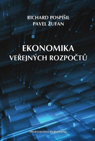Ekonomika veřejných rozpočtů - Richard Pospíšil, Žufan Pavel