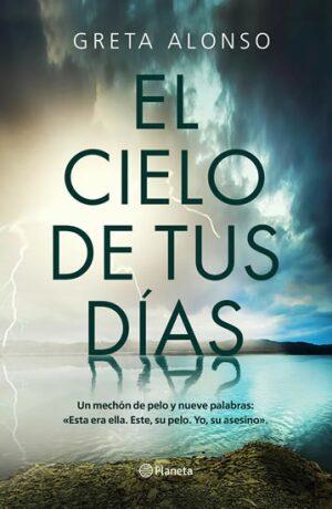 El Cielo de tus Días - Alonso Greta