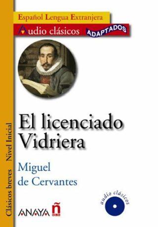 El licenciado Vidriera - Miguel de Cervantes y Saavedra