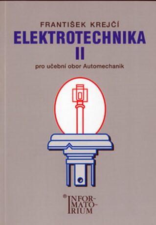 Elektrotechnika II - František Krejčí