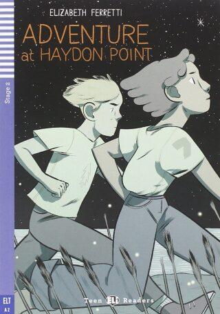 ELI - A - Teen 2 - Adventure at Haydon Point - readers + CD - Elizabeth Ferrettiová
