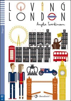 ELI - A - Teen 2 - Loving London - readers + CD - Angela Tomkinson