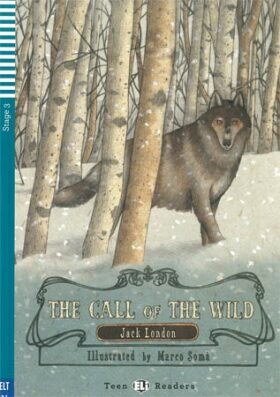 ELI - A - Teen 3 - THe Call of The Wild - readers - Jack London