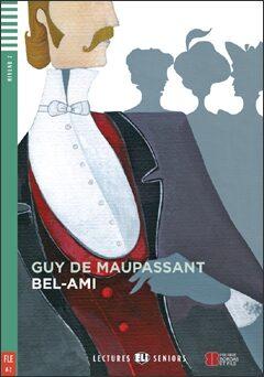 ELI - F - Seniors 2 - Bel-Ami + CD - Guy de Maupassant