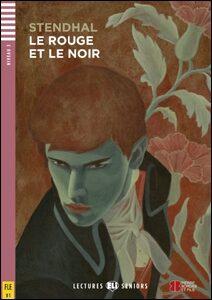 ELI - F - Seniors 3 - Le Rouge et le Noir - readers + CD - Stendhal