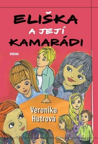Eliška a její kamarádky - Veronika Hutrová