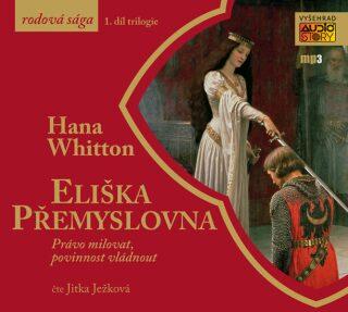 Eliška Přemyslovna (audiokniha) - Hana Whitton