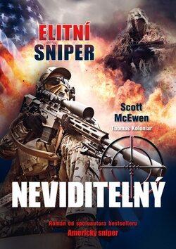 Elitní sniper Neviditelný - Scott McEwen, Thomas Koloniar