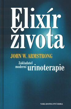 Elixír života - John W. Amstrong