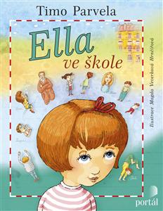 Ella ve škole - Aneta Žabková, Timo Parvela