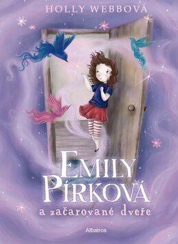 Emily Pírková a začarované dveře - Holly Webb