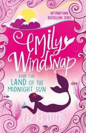 Emily Windsnap and the Land of the Midnight Sun - Liz Kessler