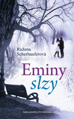 Eminy slzy - Ružena Scherhauferová