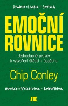 Emoční rovnice - Chip Conley