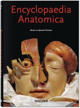 Encyclopaedia Anatomica - Poggesi Marta, Monika von Düring