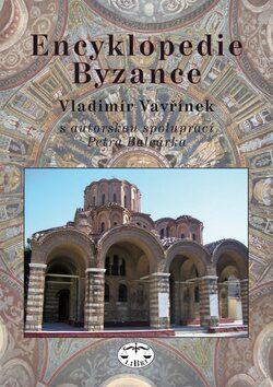 Encyklopedie Byzance - Vladimír Vavřínek
