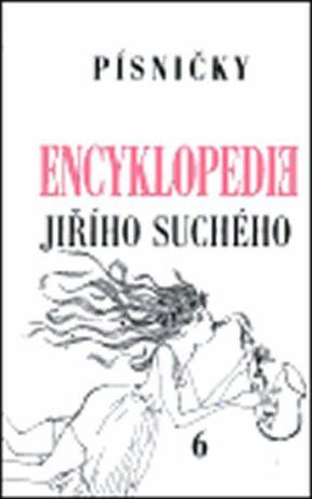 Encyklopedie Jiřího Suchého, svazek 6 - Písničky Pra-Ti - Jiří Suchý