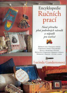 Encyklopedie ručních prací - Lucinda Ganderton