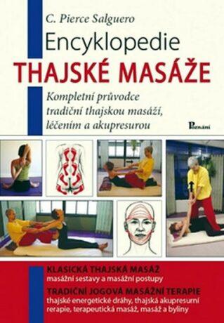 Encyklopedie thajské masáže - Pierce C. Salguero