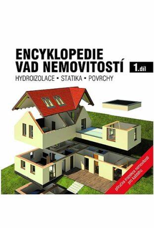 Encyklopedie vad nemovitostí 1. díl - kolektiv autorů