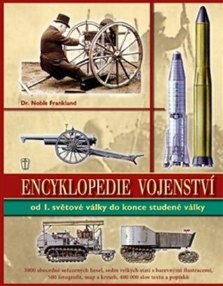 Encyklopedie vojenství ve 20. století - Frankland Noble