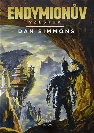 Endymionův vzestup - Dan Simmons