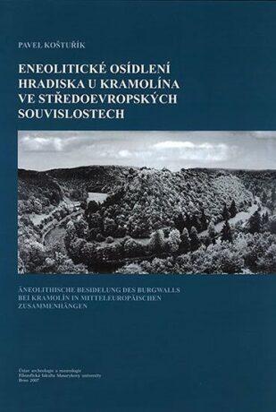 Eneolitické osídlení hradiska u Kramolína - Pavel Koštuřík