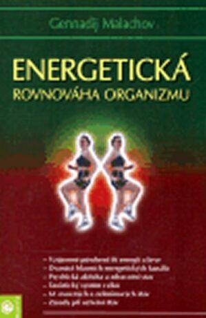 Energetická rovnováha organismu - G.P. Malachov