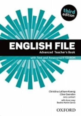 English File Advanced Teacher´s Book with Test and Assessment CD-ROM (3rd) - Clive Oxenden