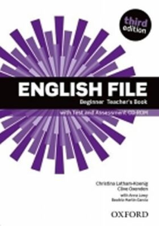 English File Beginner Teacher´s Book with Test and Assessment CD-ROM (3rd) - Kolektiv