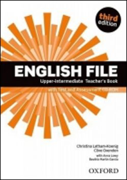 English File Upper Intermediate Teacher´s Book with Test and Assessment CD-ROM (3rd) - Kolektiv