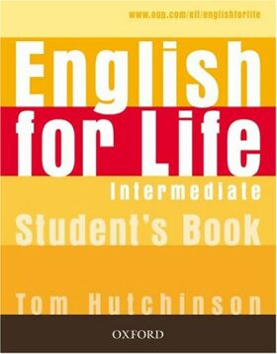 English for Life Intermediate Studenťs Book - Tom Hutchinson