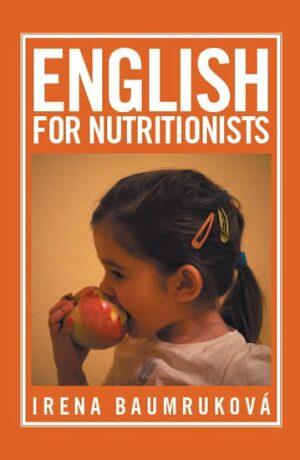 English for nutritionists (Angličtina pro nutriční terapeuty) - Irena Baumruková