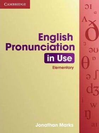 ENGLISH PRONUNCIATION IN USE ELEMENTARY - Jonathan Marks